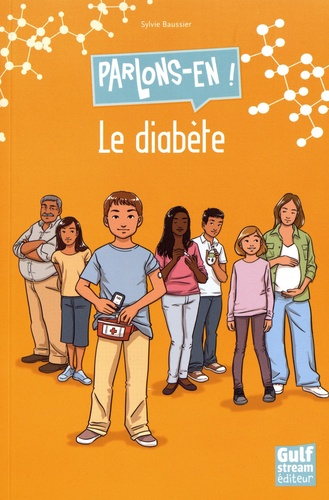 Sylvie Baussier - Le diabète.