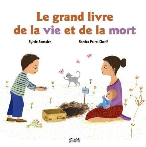 Sylvie Baussier - Le grand livre de la vie et de la mort.