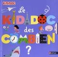 Sylvie Baussier et Didier Balicevic - Le kididoc des combien.