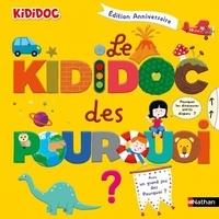 Sylvie Baussier et Didier Balicevic - Le Kididoc des pourquoi.