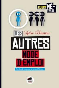 Sylvie Baussier - Les autres - Mode d'emploi.