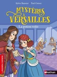 Sylvie Baussier - Mystères à Versailles  : La potion volée.