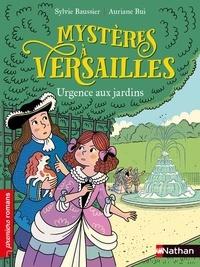 Sylvie Baussier - Mystères à Versailles - Urgence aux jardins.