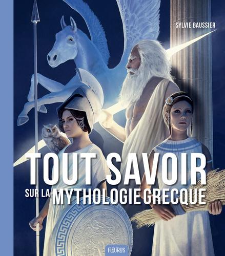 Tout savoir sur la mythologie grecque