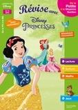 Sylvie Baux-Peyrat - Révise avec Disney Princesses 3/4 ans - De la Petite à la Moyenne Section.