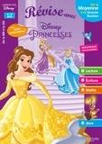 Sylvie Baux-Peyrat - Révise avec Disney Princesses 4/5 ans - De la Moyenne à la Grande Section.