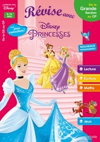 Sylvie Baux-Peyrat - Révise avec Disney Princesses - De la Grande Section au CP.