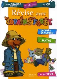 Sylvie Baux-Peyrat - Révise avec les Copains de la Forêt de la Grande Section au CP - 5-6 Ans.