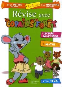 Sylvie Baux-Peyrat - Révise avec les Copains de la Forêt de la Petite Section à la Moyenne Section - 3-4 Ans.