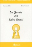 Sylvie Bazin-Tacchella et Laurence Hélix - La Queste del Saint Graal.