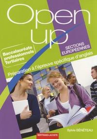 Sylvie Bénéteau - Open up Bac pro tertiaires sections européennes - Préparation à l'épreuve spécifique d'anglais.