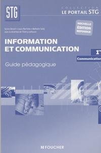 Sylvie Benoit et Louis Martinho - Information et communication: communication, 1ère STG - Guide pédagogique.