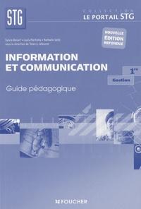 Sylvie Benoit et Louis Martinho - Information et communication, Gestion, 1ère STG - Guide pédagogique.