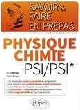 Sylvie Berger et Gaëlle Ringot - Physique Chimie PSI/PSI*.