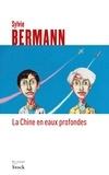 Sylvie Bermann - La Chine en eaux profondes.