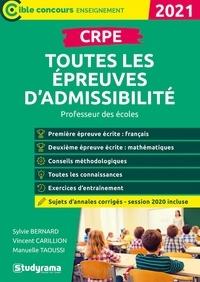 Sylvie Bernard et Vincent Carillion - CRPE toutes les épreuves d'admissibilité.
