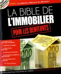 Sylvie Bernot - La Bible de l'immobilier pour les débutants. 1 Cédérom