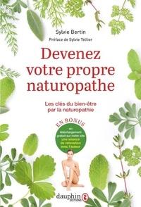 Sylvie Bertin - Devenez votre propre naturopathe - Les clés du bien-être par la naturopathie.