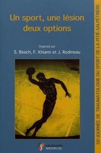 Un sport, une lésion, deux options - 36e Journée de traumatologie du sport de la Pitié-Salpêtrière.pdf