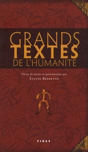 Sylvie Bessette - Grands textes de l'humanité.