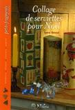 Sylvie Béteuil - Collage de serviettes pour Noël.
