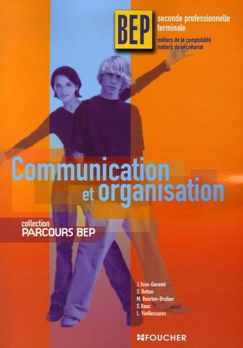 Sylvie Bettan et Michelle Bourlon-Bruhier - Communication et organisation BEP 2e professionnelle et Tle Métiers de la Comptabilité et du secrétariat.
