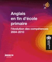 Sylvie Beuzon et Corinne Marchois - Anglais en fin d'école primaire - L'évolution des compétences 2004-2010.