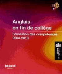 Sylvie Beuzon et Corinne Marchois - Anglais en fin de collège - L'évolution des compétences (2004-2010).