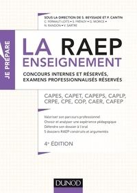 Sylvie Beyssade et Pascal Cantin - La Raep enseignement - Concours internes et réservés, examens professionnalisés réservés - CAPES, CAPET, CAPEPS, CAPLP, CRPE, CPE, COP, CAER, CAFEP.