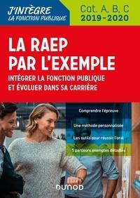 Sylvie Beyssade et Pascal Cantin - La RAEP par l'exemple - 2019-2020 - Intégrer la fonction publique et évoluer dans sa carrière.