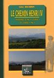 Sylvie Biscarros - Le chemin Henri IV - Randonnée de Pau à Lourdes ou de Lourdes à Pau.