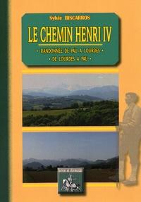 Le chemin Henri IV - Randonnée de Pau à Lourdes ou de Lourdes à Pau.pdf