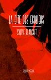 Sylvie Blanchet - La cité des écoliers.