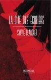 Sylvie Blanchet - La cité des enfants.