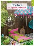 Sylvie Blondeau - Couture pour jardin & terrasse - Avec patrons.