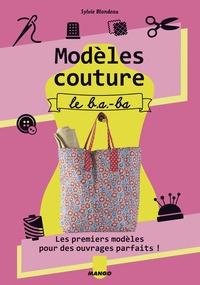 Sylvie Blondeau - Modèles couture - Le b.a-ba.