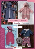Sylvie Blondeau - Vêtements de bébé à coudre : de 0 à 12 mois.