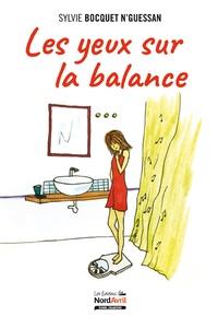 Sylvie Bocquet-N'Guessan - Les yeux sur la balance.