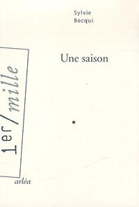 Sylvie Bocqui - Une saison.