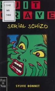 Sylvie Bonnet - Serial schizo.