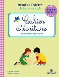 Sylvie Bordron - Cahier d'écriture CM1 Cycle 3 Rémi et Colette.