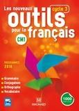 Sylvie Bordron et Catherine Simard - Français CM1 cycle 3 Les nouveaux outils pour le français.