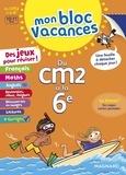 Sylvie Bordron et Catherine Simard - Mon Bloc Vacances - Du CM2 à la 6e.