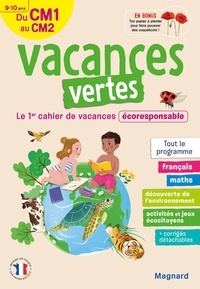 Sylvie Bordron et Laurent Audouin - Vacances vertes, du CM1 au CM2 - Le premier cahier de vacances écoresponsable !.