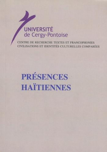 Sylvie Bouffartigue et Christiane Chaulet-Achour - Présences haïtiennes.