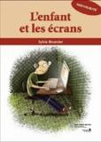 Sylvie Bourcier - L'enfant et les écrans.