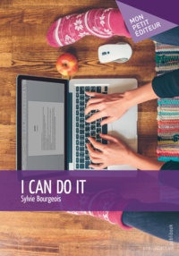 Sylvie Bourgeois - I can do it.