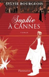 Sylvie Bourgeois - Sophie à Cannes.