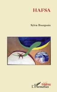 Sylvie Bourgouin - Hafsa.