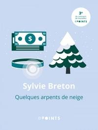 Sylvie Breton - Quelques arpents de neige.